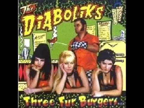 THE DIABOLIKS - three fur burgers