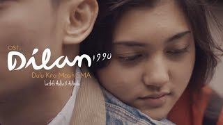 Download Lagu OST. DILAN 1990 - Dulu Kita Masih SMA - Luthfi Aulia feat.  Adinda (COVER) Gratis STAFABAND