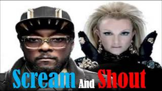 Will.I.Am Ft Britney Spears - Scream And Shout (LYRICS IN DESCRIPTION) NEW SONG 2012 *HD*