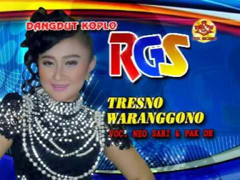 Tresno Waranggono-Dangdut Koplo-RGS-Neo Sari