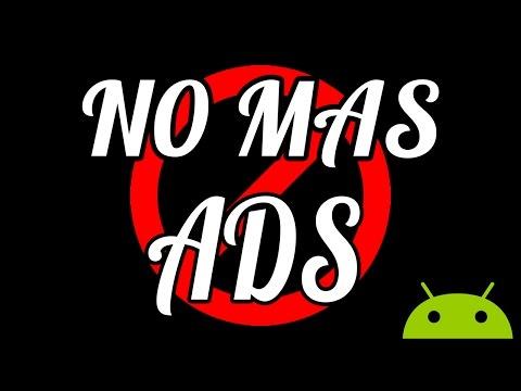 Eliminar Publicidad (Anuncios) de las Aplicaciones del Móvil / NO ROOT / Android