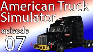 American Truck Simulator - EP:7 - Smith Trucking - Logitech G27 + H Shifter
