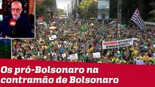 Josias de Souza: Os pró-Bolsonaro estão na contramão de Bolsonaro