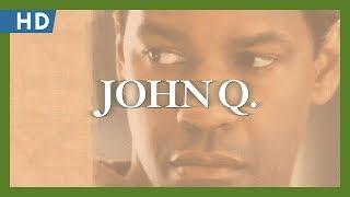 John Q (2002) Trailer