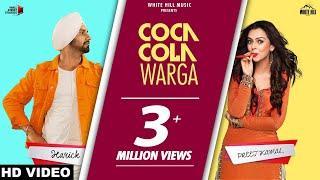 Coca Cola Warga (Official video) | Harick Ft Preet Kamal | Latest Punjabi Songs 2018