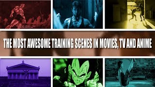 The Best Training Scenes in Films, TV and Anime