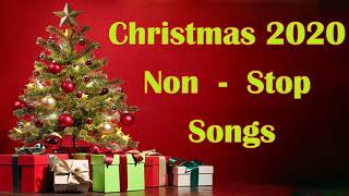 Non Stop Christmas Songs Medley 2020 - Christmas Non stop Songs 2020