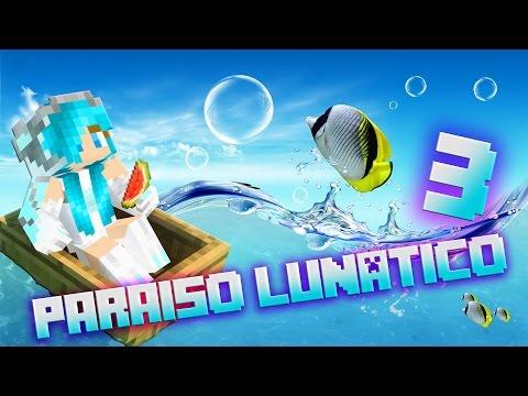 Paraíso Lunático 3 - EL COMIENZO DE LA PESADILLA #1