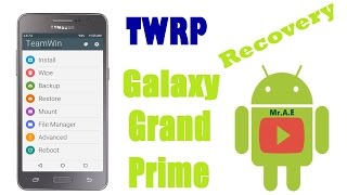 TWRP Recovery para Galaxy Grand Prime SM G530H