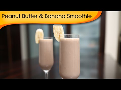 Peanut Butter And Banana Smothie | Quick Summer Special Drink
