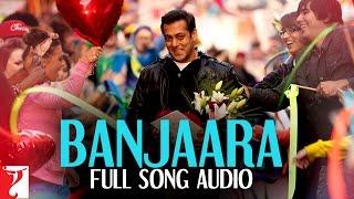Banjaara - Full Song Audio | Ek Tha Tiger | Sukhwinder Singh | Sohail Sen