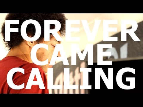 Forever Came Calling - Mapping With A Sense Of Direction