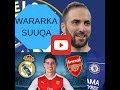 Higuaín-Chelsea, Suárez-Arsenal, Maxaa ka cusub Man United, Chelsea, Liverpool iyo Arsenal