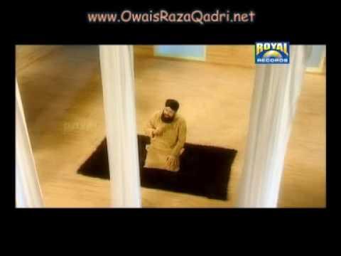 ALLAH HU ALLAH.2010. New  naat by Owais Qadri..