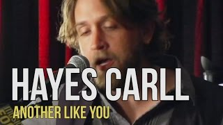 Watch Hayes Carll Another Like You video