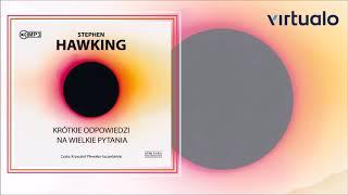 """S. Hawking """"Krótkie odpowiedzi na wielkie pytania"""" audiobook. Czyta Krzysztof Plewako-Szczerbiński"""