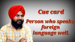 Describe a person who speaks foreign language well