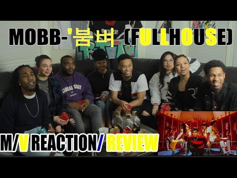 FIRST EVER MOBB - '붐벼(FULL HOUSE)' M/V REACTION/ REVIEW