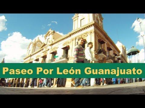 Paseo por Leon Guanajuato