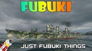 World of Warships - Fubuki - Just Fubuki Things