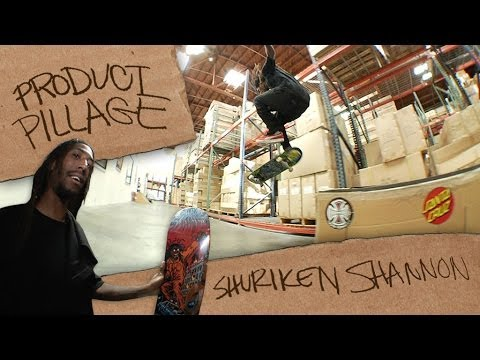 Product Pillage with Shuriken Shannon