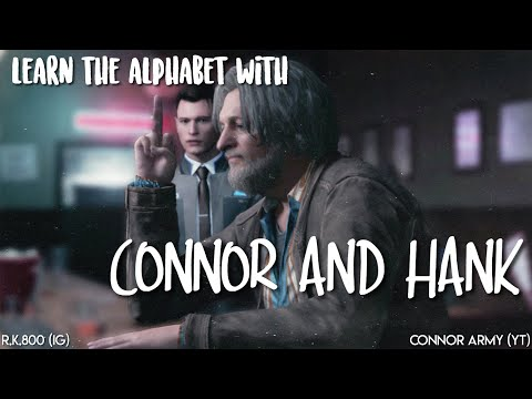 learn the alphabet with hank anderson and connor (detroit: become human)