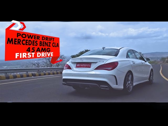 Mercedes Benz CLA 45 AMG : First Drive : PowerDrift