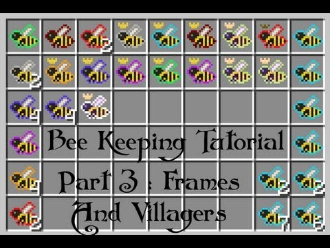 FTB - Forestry Bee Keeping Guide : Part 3 Frames and Villagers