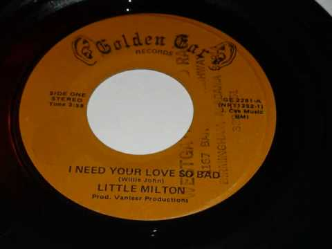 Little Milton I Need Your Love So Bad