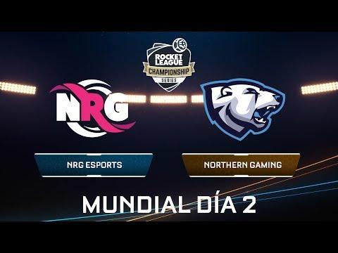 NRG VS NORTHERN GAMING - Rocket League Championship Series - Mundial Día 2
