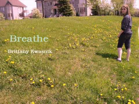 Breathe - Brittany Kwasnik
