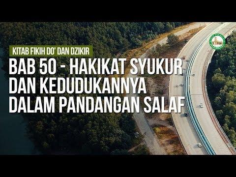 Bab 50 - Hakikat Syukur Dan Kedudukannya Dalam Pandangan Salaf - Ustadz Ahmad Zainuddin Al Banjary