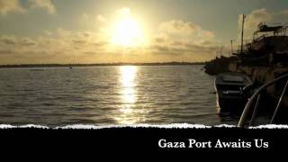 Gaza Port Awaits Us.m4v