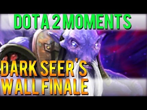 Dota 2 Moments - Dark Seer's Wall Finale