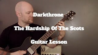 Darkthrone - The Hardship Of The Scots Guitar Lesson