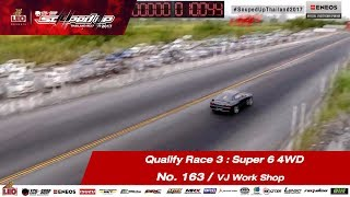 Qualify Day3 : Super 6 4WD  -Run3 No.163  วรพจน์ ลำกะ/VJ Work Shop