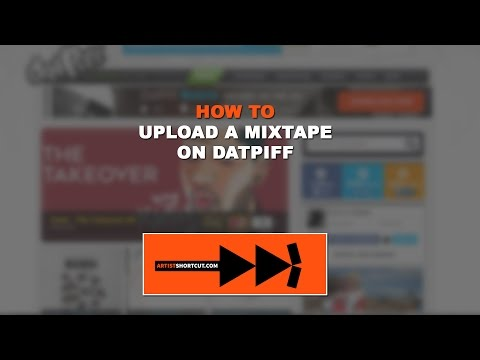 How To Upload A Mixtape On Datpiff