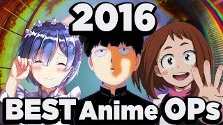 The Definitive Top 5 Anime OPs of 2016 - What's in a Year? (part 2)