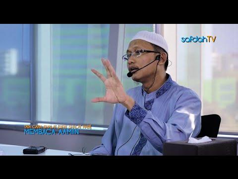 Tata Cara & Sifat Shalat Nabi: Membaca Amin - Ustadz Badru Salam, Lc