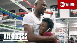 Floyd Mayweather with Taylor Hammond | ALL ACCESS: Mayweather vs. McGregor