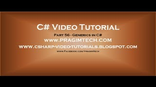 Part 56   C# Tutorial   Generics in C#