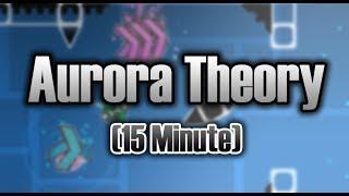 15 Min 2nd Layout Megacollab | 'Aurora Theory' - Geometry dash 2.11