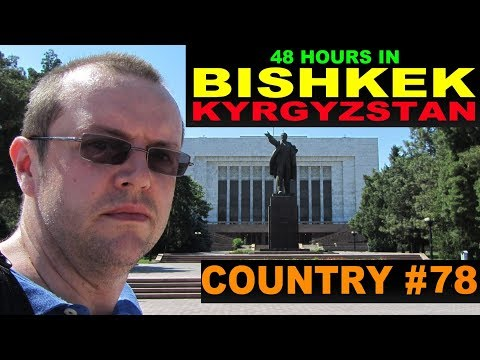 A Tourist's Guide to Bishkek, Kyrgyzstan. www.theredquest.com