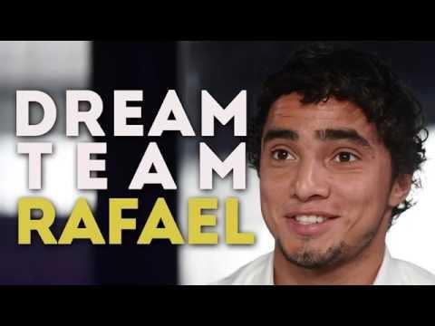 La Dream Team de Rafael da Silva