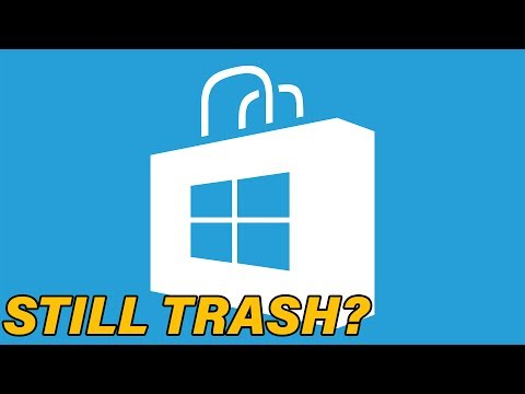 Is The Windows Store Still Bad in 2017?