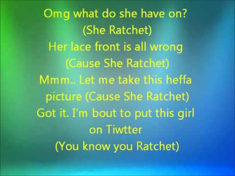 Ratchet Girl Lyrics