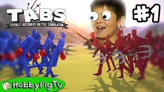 TABS Totally Accurate Battle Simulator Episode 1 HobbyPigTV