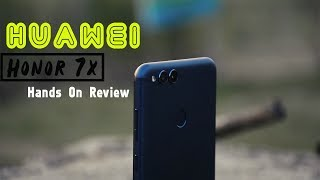 Huawei Honor 7x Hands On Review in Bangla