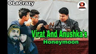 Virat And Anushka's Honeymoon    OLaCrazy    New Assamese comedy video