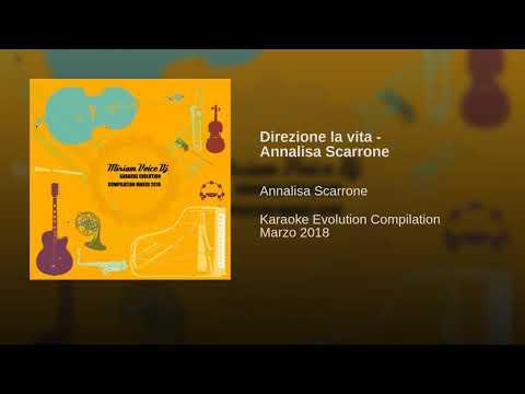 Direzione la vita - Annalisa Scarrone